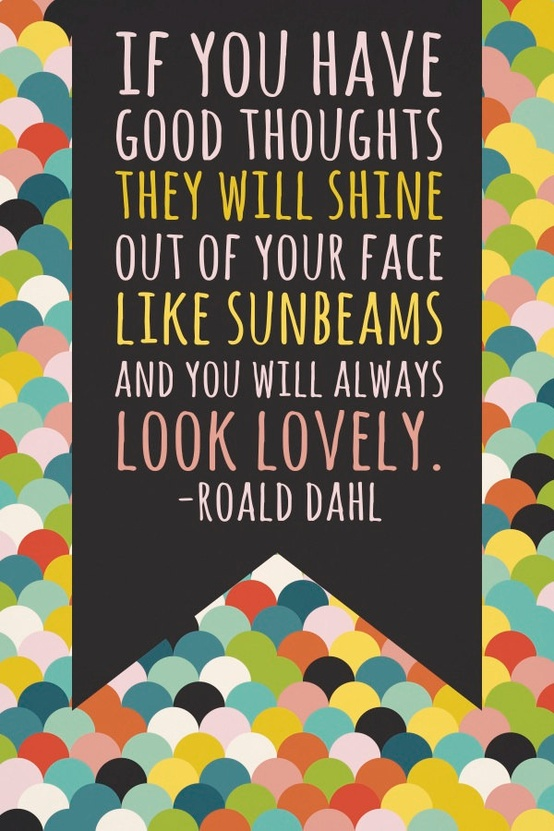 inspiring quote by Roald Dahl